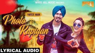 Photo Kapiyan (Lyrical Audio) Parteek Maan - Mr. V Grooves - New Punjabi Songs | White Hill Music