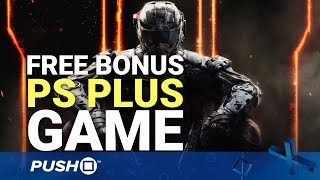 Free Bonus PS Plus Game: Call of Duty: Black Ops 3 | PlayStation 4 | E3 2018