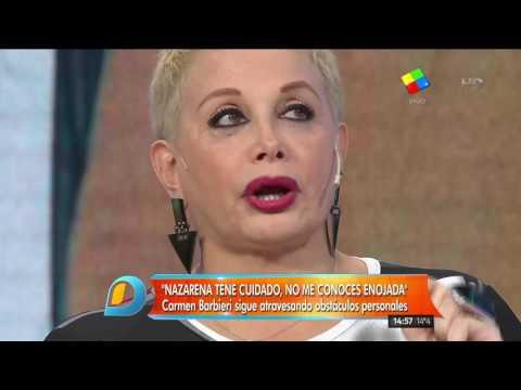 Carmen Barbieri: Nazarena tené cuidado, no me conocés enojada
