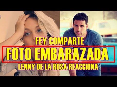 FEY comparte FOTO EMBARAZADA y LENNY DE LA ROSA REACCIONA