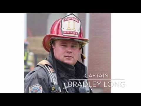 Tribute to Fallen Firefighter Bradley Long