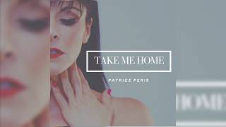 """Take Me Home"" by Patrice Peris"