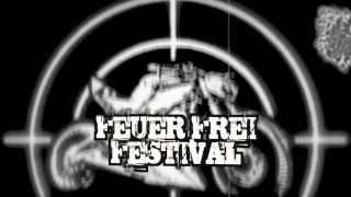 2014  Trailer Feuer Frei Festival Strassenkrieger