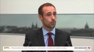PPL N°4 : Rémunération du chef d'entreprise : optimisation et astuces à mettre en place