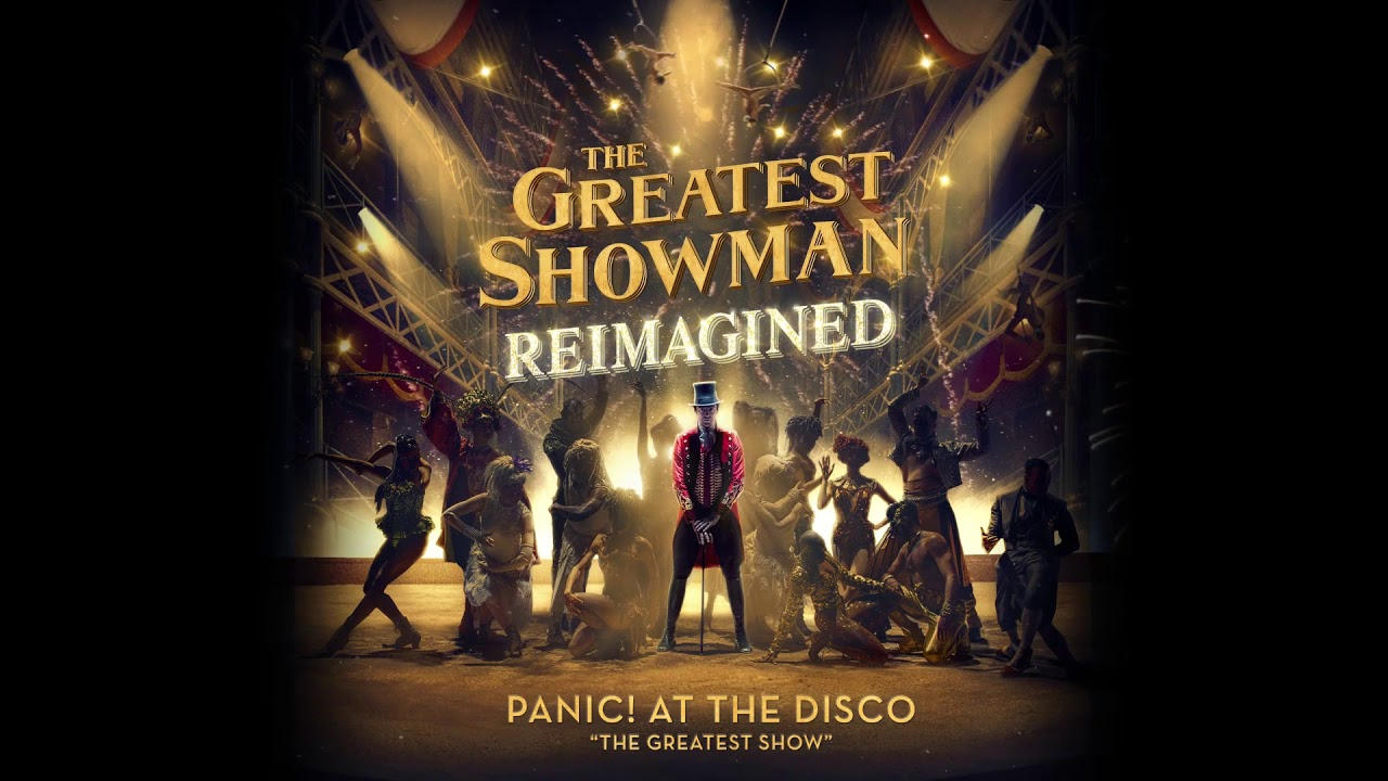 panic at the disco the greatest show from the greatest showman