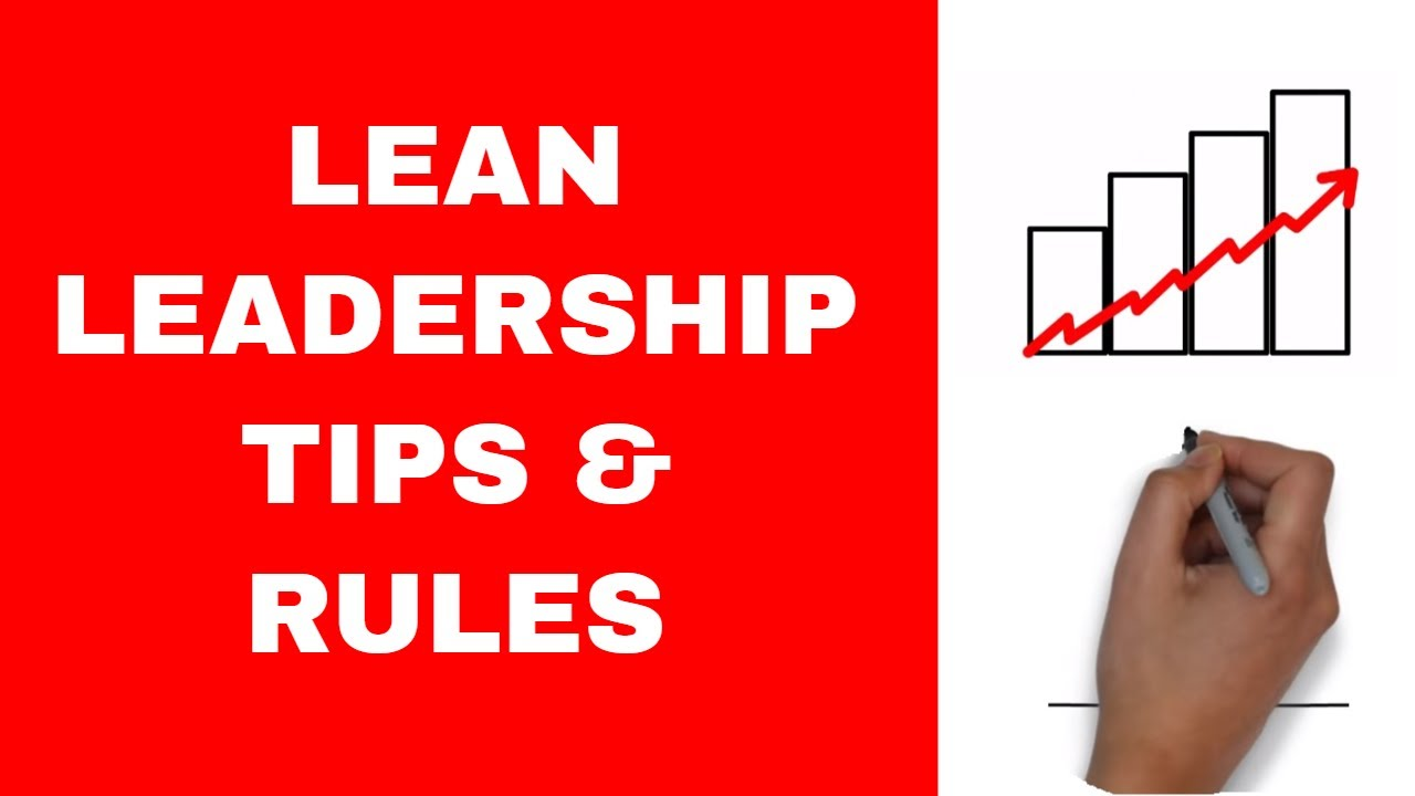 Lean Leadership Lean Leadership Tips And Rules
