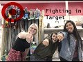 Fighting in Target