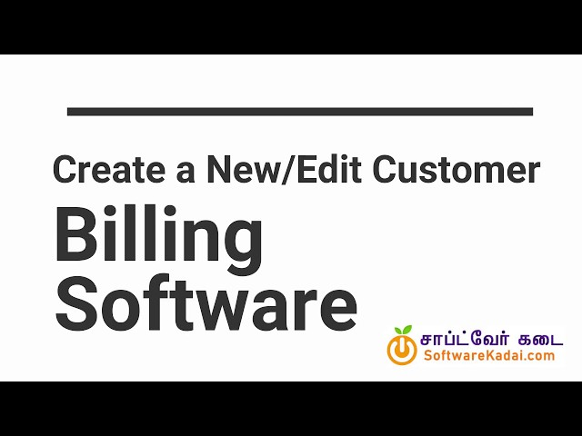 create a new/edit customer - Billing Software