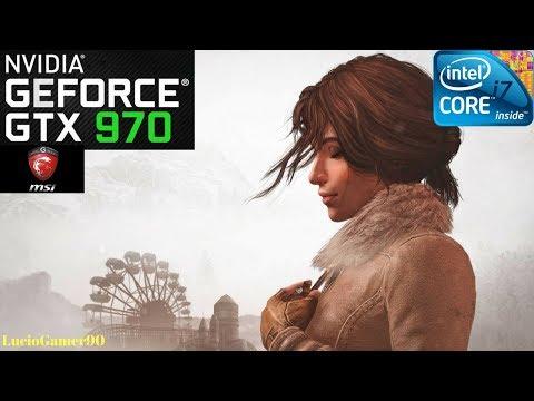 Syberia 3   GTX 970 4GB   i7-3820-3.60GHz  