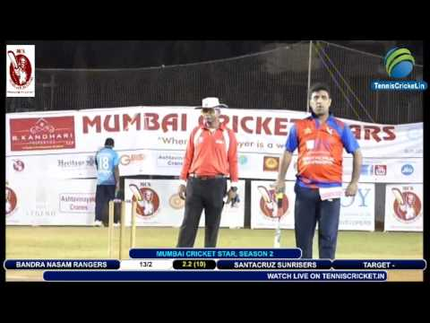 BANDRA NASAM RANGERS VS SANTACRUZ SUNRISERS   Mumbai Cricket Star Season -2
