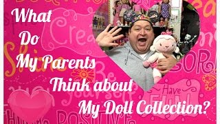 Channel Chat - What Do My Parents Think About My Doll Collecting?✨