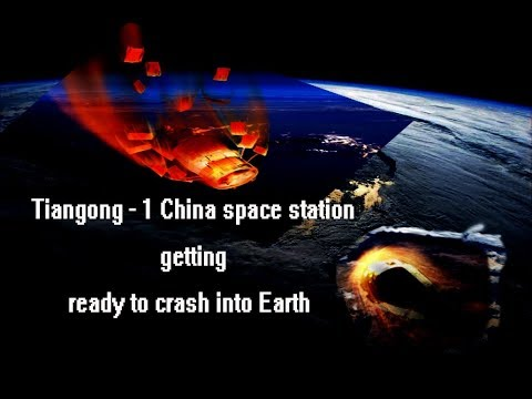 Tiangong - 1 China space station getting ready to crash into Earth - news tube master