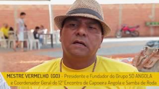 12º ENCONTRO GOIANO DE CAPOEIRA ANGOLA E SAMBA CHULA