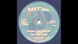 Trouble Funk - Trouble Funk Express