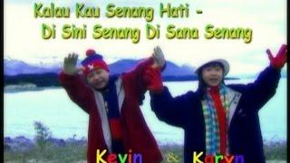 Kevin & Karyn - Kalau Kau Senang Hati (Official Music Mp3)