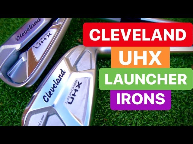 CLEVELAND UHX LAUNCHER IRONS REVIEW