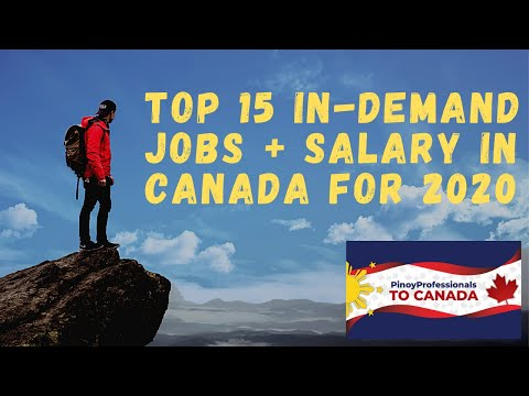 Top 15 In-Demand Jobs With Salary In Canada In 2020. Canada Immigration Jobs.