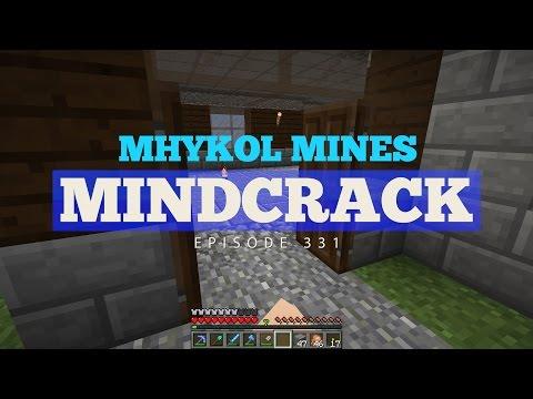 Mindcrack - Mhykol Mines - Episode 331