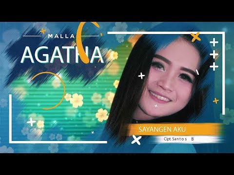 Download Mala Agatha - Sayangen Aku [OFFICIAL] Mp4 baru