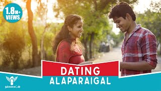 Dating Alaparaigal ft.Tinder #Nakkalites