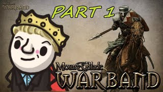 Mount and Blade - Warband - Part 1 - Want more?