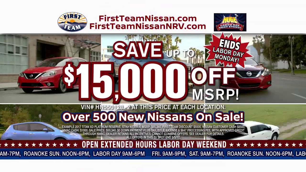 First Team Nissan >> First Team Nissan Labor Day Sales Event