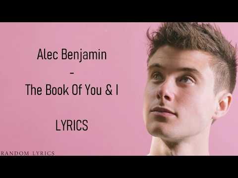 Alec Benjamin - The Book Of You & I Lyrics