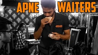 Apne Waiters || Hyderabad Diaries