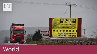 Irish border plan derails Brexit talks
