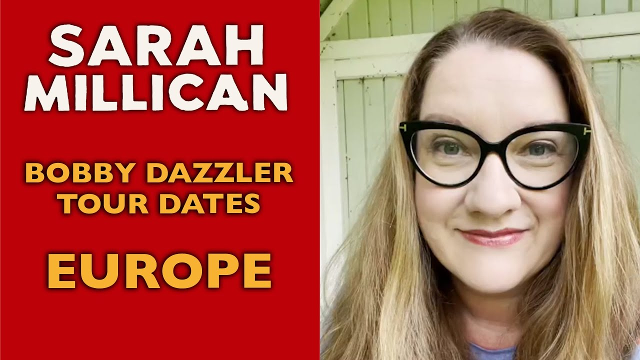 Bobby Dazzler Tour 2021/22 - European Dates Announced   Sarah Millican