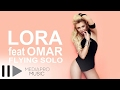 Lora feat. Omar - Flying Solo