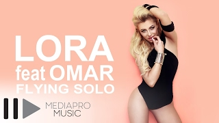 Repeat youtube video Lora feat. Omar - Flying Solo (Lyric Video)