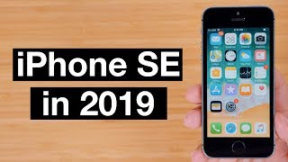 Using an iPhone SE in 2019!