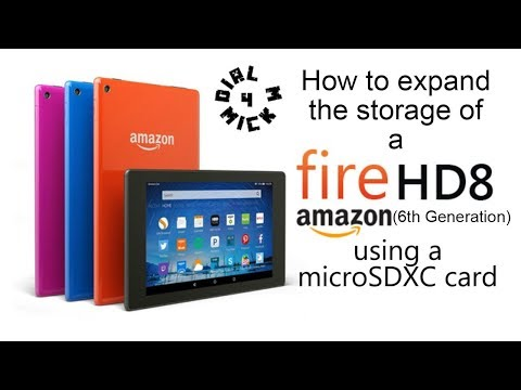 HOW TO EXPAND THE STORAGE OF AN AMAZON FIRE HD 8 (6th Generation) Using a MicroSDXC Card