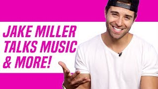 Jake Miller Talks New Music, Heartbreak, and More!