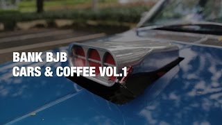 Let's Get Started // Cars and Coffee by Goodrides x Bank BJB