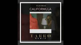 Blackbear Califormula Tarro Remix OFFICIAL VERSION