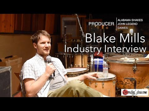 Recording Ideas Interview: Grammy-Award Winning Blake Mills