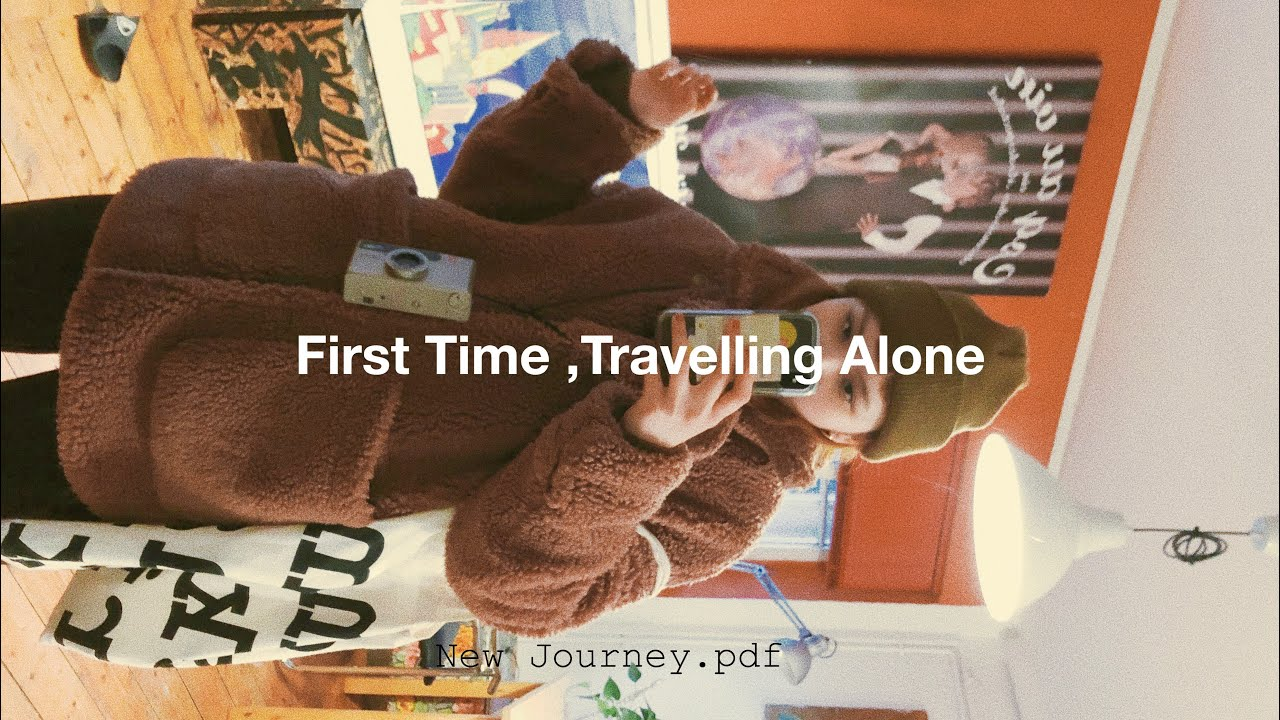 (cc)First time , Travelling Alone ⏤1.pdf