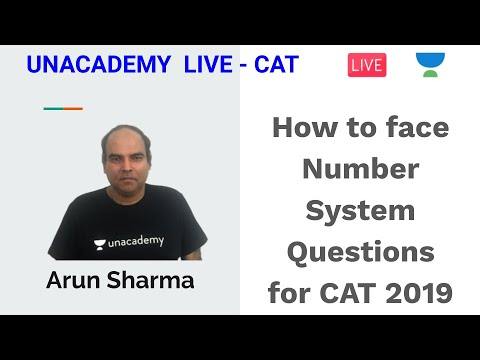 How To Face Number System Questions For CAT 2019 By Arun Sharma