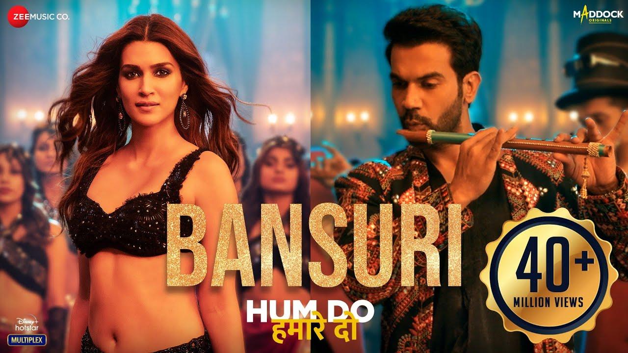 Download Bansuri - Hum Do Hamare Do | Rajkummar, Kriti Sanon |Sachin-Jigar| Asees K,IP Singh,Dev N| Shellee