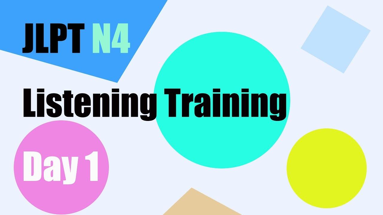 【JLPT N4】Listening Training Day1