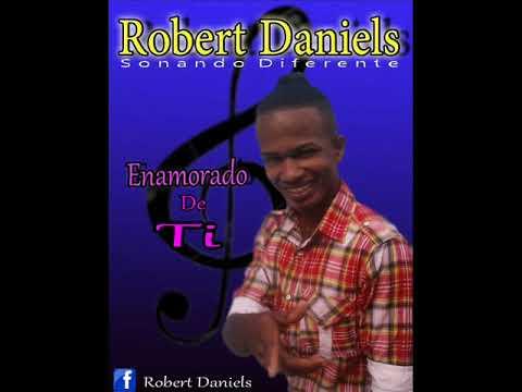 "01. Robert Daniels - Enamorado De Ti  ""Bachata 2018"""