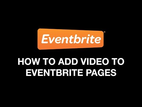 How To Add Video To Your Eventbrite Event Page Mp3