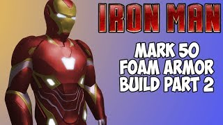 IronMan Mk 50 Cosplay Costume foam armor build part 2