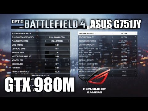 Battlefield 4 - GTX 980M - Ultra Settings 1080p - ASUS G751JY