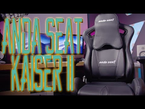 New Anda Seat Kaiser II Gaming chair Review