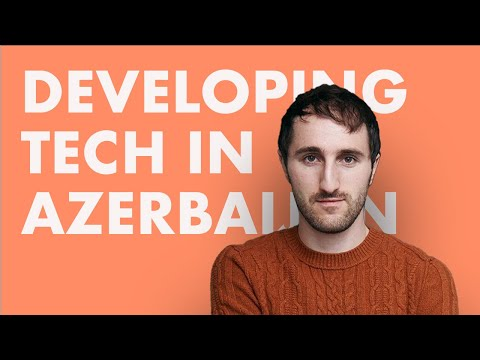 Developing tech industry in Azerbaijan - Tural Badirkhanli