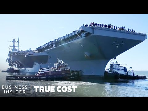 The True Cost Of The Most Advanced Aircraft Carrier | True Cost