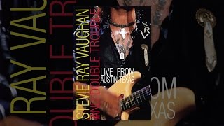 Stevie Ray Vaughan et Double Trouble: Live from Austin, Texas